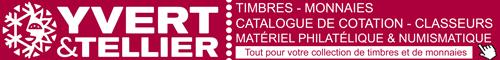 Yvert et Tellier : tout pour votre collection de timbres et de monnaies : philatélie, numismatique, vente de timbre en ligne, pièces euro, classeurs pour timbre