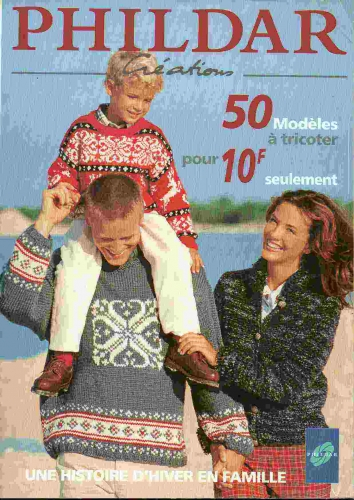 Tricot : PHILDAR création N°285 Hiver famille 1996/97