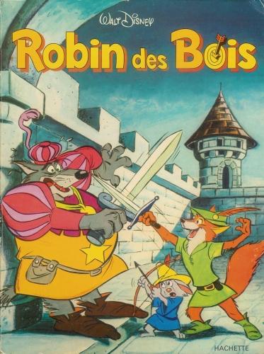 BD Ed Hachette  walt Disney  robin des bois  Site d  ~ Walt Disney Robin Des Bois