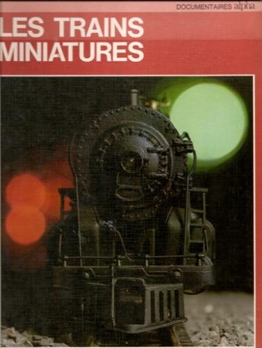 Livre Les trains miniatures Edition Alpha