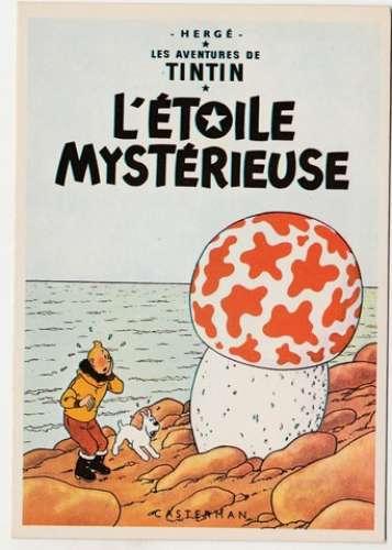 cpm Hergé  Tintin  : L'étoile mystérieuse