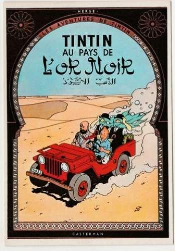 cpm Hergé  Tintin  au pays de  l'Or noir