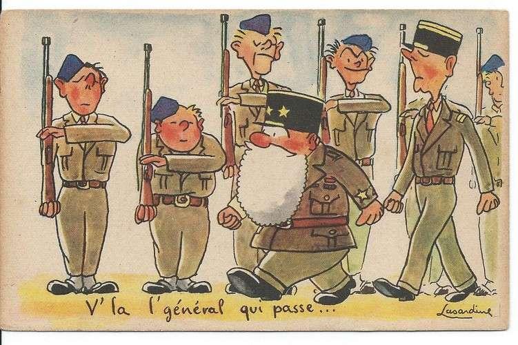 CPA - Illustrateur Lasardine - Militaire - V'la l'général qui passe - Dos scanné