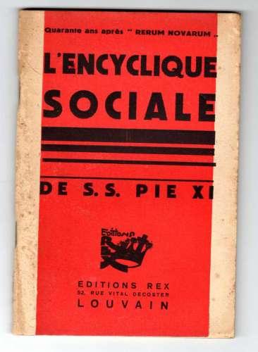 Editions REX - L'Encyclique Sociale de S. S. PIE XI 1931 - quadragesimo anno