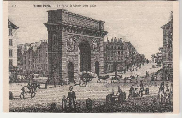 Cpa  75   Vieux Paris La Porte St-Martin vers 1820