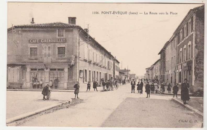 cpa 38 Pont-Evêque La Route vers la Place