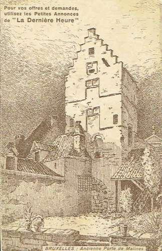 CPA  BRUXELLES : Ancienne Porte de Malines - Publicité Journal