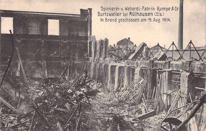 Spinnerei-u . Weberei - Fabrik Kume & co Burtzweiler bei Mülhausen Brand 15 aug 1914