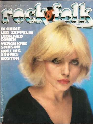 Magazine Rock & Folk n° 153 oct  79 Blondie - Led Zeppelin - Leonard Cohen - Véronique Sanson