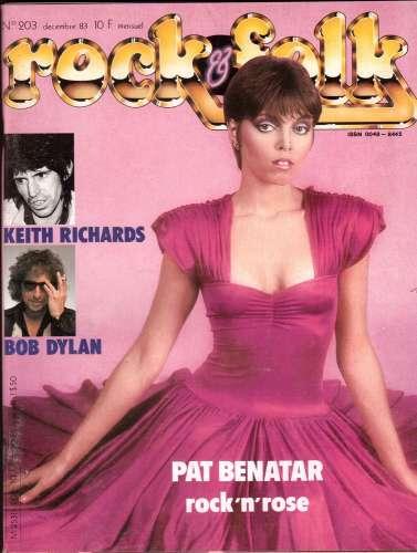 Magazine Rock & Folk n° 203 déc 83  Pat Benatar rock'n'rose - Keith Richards - Bob Dylan