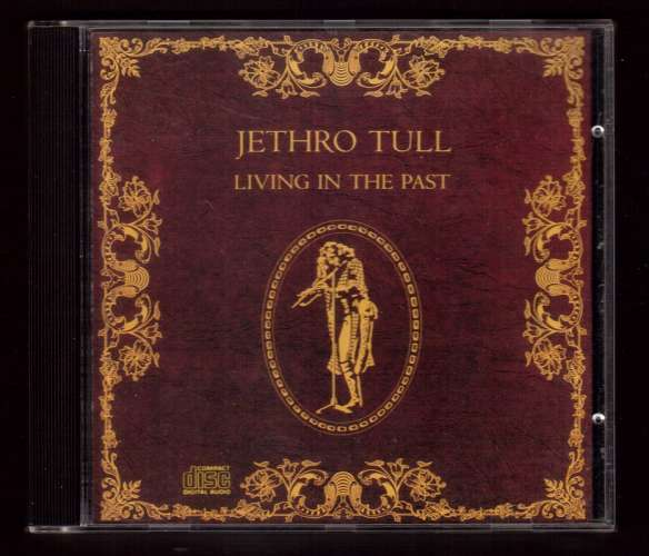 1972 US  CD Jephro Tull  Living in the past  Chrysalis F2 21035  DIDX 1437