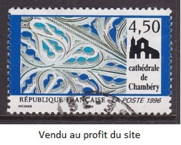 TIMBRE OBLITERE DE FRANCE - CATHEDRALE DE CHAMBERY N° Y&T 3021