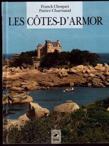 France 1996 Les Côtes-d'Armor Franck Choquet Patrice Charruaud Editions Ouest France Rennes