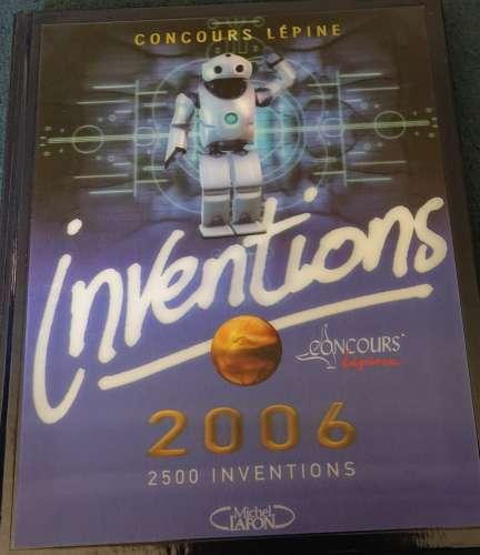 France 2006 Concours Lépine Inventions 2006 2500 inventions Michel Lafon