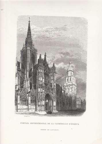 Gravure  ancienne : Portail septentrional de la Cathédrale d' Evreux