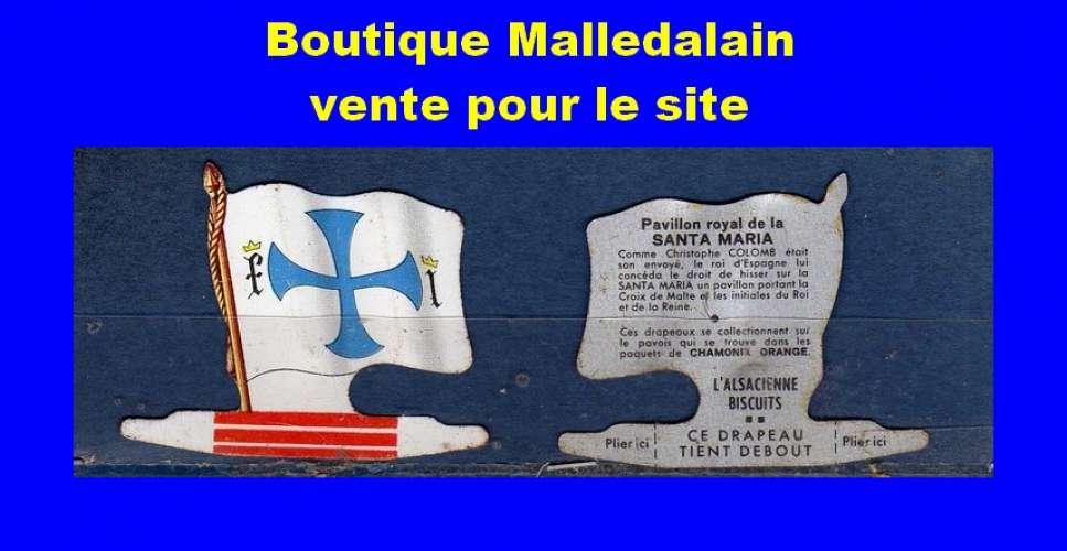 Drapeau métallique des Biscuits l'Alsacienne - Pavillon royal de la Santa Maria