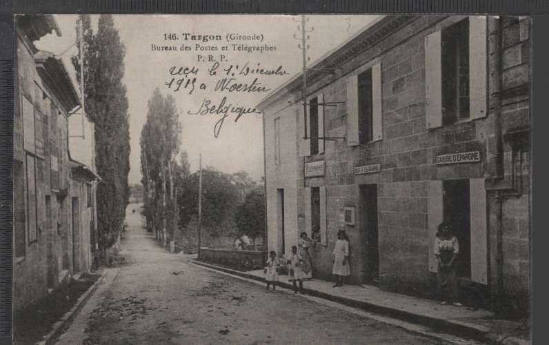 33 - TARGON - Bureau des Postes et Télégraphes - ANIMÉE - RARE!!!
