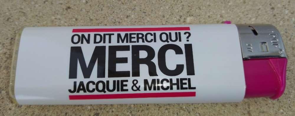 Briquet Lighter Blanc On dit merci qui ? MERCI Jacquie & Michel