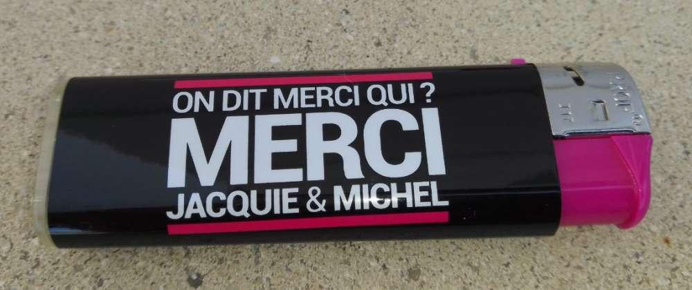 Briquet Lighter Noir On dit merci qui ? MERCI Jacquie & Michel