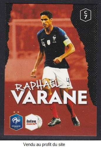 CARTE PANINI INTERMARCHE - AU PLUS PRES DES BLEUS N°7 : RAPHAEL VARANE