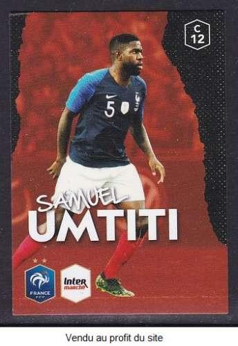 CARTE PANINI INTERMARCHE - AU PLUS PRES DES BLEUS N°12 : SAMUEL UMTITI