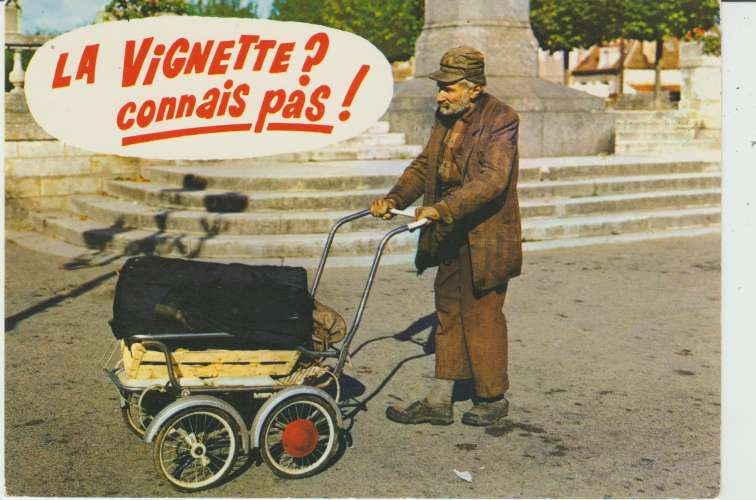 CPSM AU VOLANT : LA VIGNETTE ? CONNAIS PAS ! - CLOCHARD POUSSANT SON LANDAU