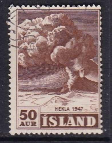TIMBRE OBLITERE D'ISLANDE - COMMEMORATION DE L'ERUPTION DU VOLCAN HEKLA EN 1947 N° Y&T 211