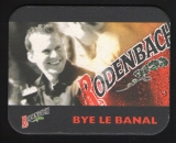 Sous-Bock Bière Beermat RODENBACH Bye le Banal BELGIQUE