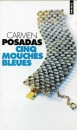 Cinq mouches bleues de Carmen Posadas