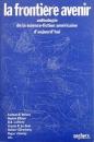 miniature La frontière avenir - anthologie de la science-fiction américaine d'aujourd'hui de Henry-Luc Plancha