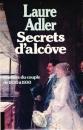 miniature Secrets d´alcôve - Histoire du couple de 1830 à 1930 de Laure Adler