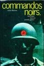 miniature Commandos noirs, Amérique blanche prends garde ! de Julian Moreau