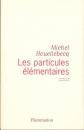 miniature Les particules élémentaires de Michel Houellebecq