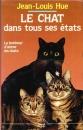 miniature Le chat dans tous ses états de Jean-Louis Hue