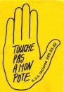 France 1984 - Autocollant Touche pas à mon pote SOS Racisme