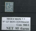 miniature N° 127 MOUCHON B C * * C 500 €