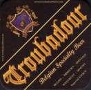 Belgique Sous bock Troubadour Belgian Specialty Beer