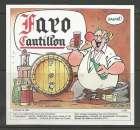 Etiquette de Bière - Belgique - Faro Cantillon - 75 cl - Brie Cantillon - Neuve