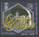Etiquette de Bière - Belgique - La Follie - 75 cl - Brie A Vapeur - Neuve