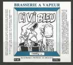 Etiquette de Bière - Belgique - Li Vi Bleu - 75 cl - Brie A Vapeur - Neuve